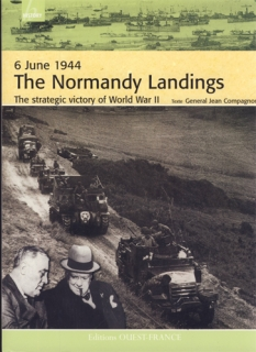 Compagnon - The Normandy landings: The strategic victory of World War II